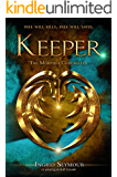 Keeper (The Morphid Chronicles Book 1)