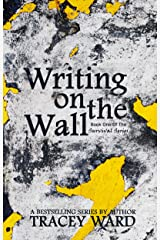 Writing on the Wall (Survival Series Book 1) Kindle Edition