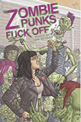 Zombie Punks Fuck Off Kindle Edition