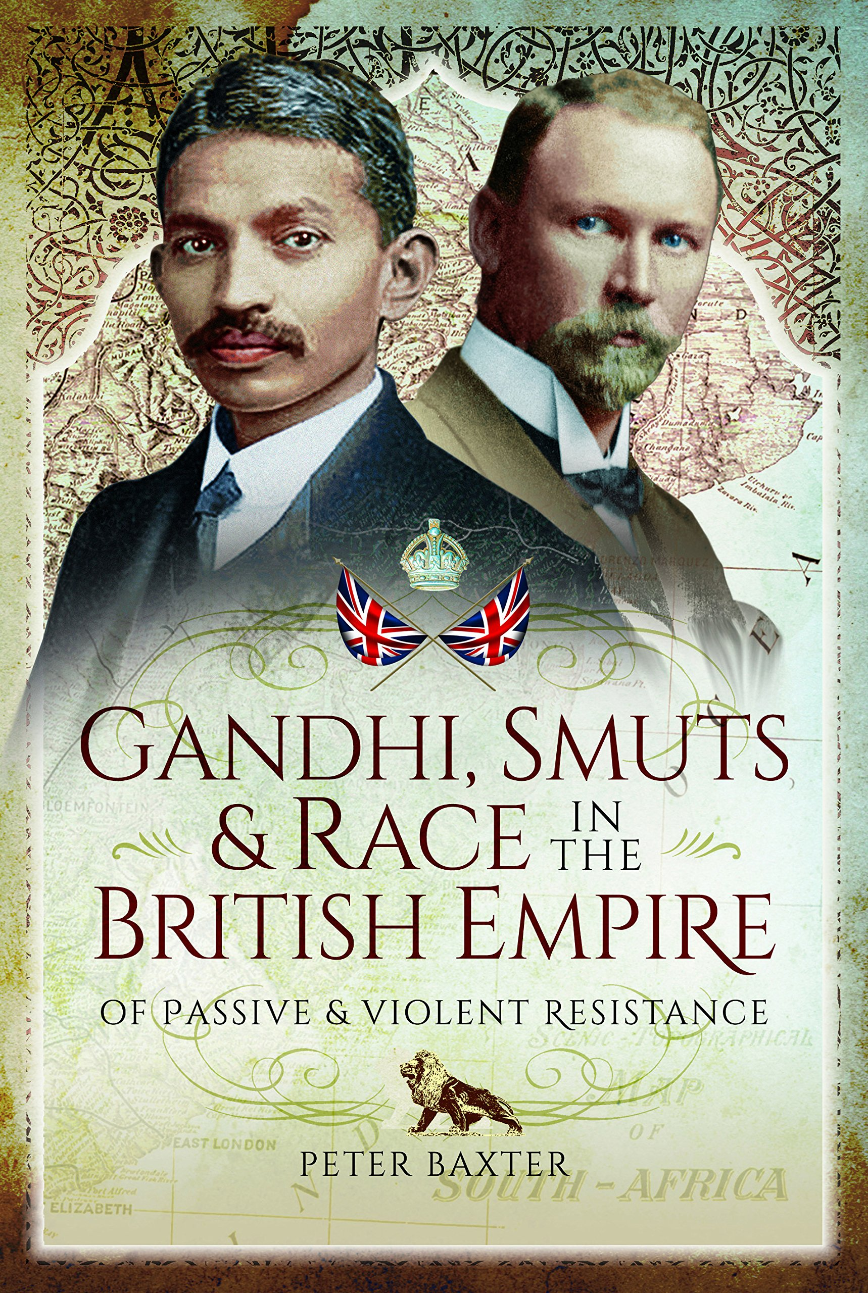 Gandhi, Smuts and Race in the British Empire: Of Passive and Violent Resistance pdf