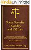 Social Security Disability and SSI Law: Key Strategies for Winning Your Clients the Social Security Disability and…
