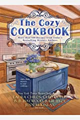 The Cozy Cookbook: More than 100 Recipes from Today's Bestselling Mystery Authors Paperback