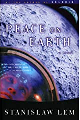 Peace on Earth: A Novel (From the Memoirs of Ijon Tichy Book 4) Kindle Edition