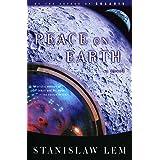 Peace on Earth: A Novel (From the Memoirs of Ijon Tichy Book 4)