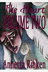 The Heart - Volume Two Kindle Edition