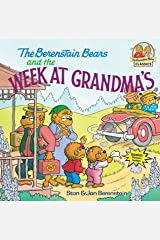 The Berenstain Bears and the Week at Grandma's (First Time Books(R)) Paperback