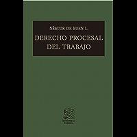 Derecho procesal del trabajo (Biblioteca Jurídica Porrúa)