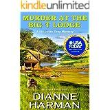 Murder at the Big T Lodge: A Liz Lucas Cozy Mystery (Liz Lucas Cozy Mystery Series Book 6)