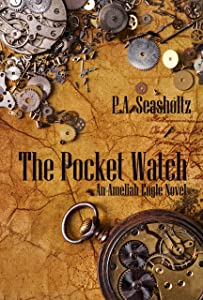 The Pocket Watch: An Ameliah Engle Novel