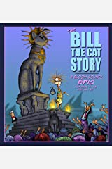 The Bill the Cat Story: A Bloom County Epic Kindle Edition