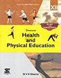 Health and Physical Education Class 12 (E): Educational Book