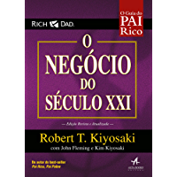 O Negócio do Século XXI (Pai Rico)