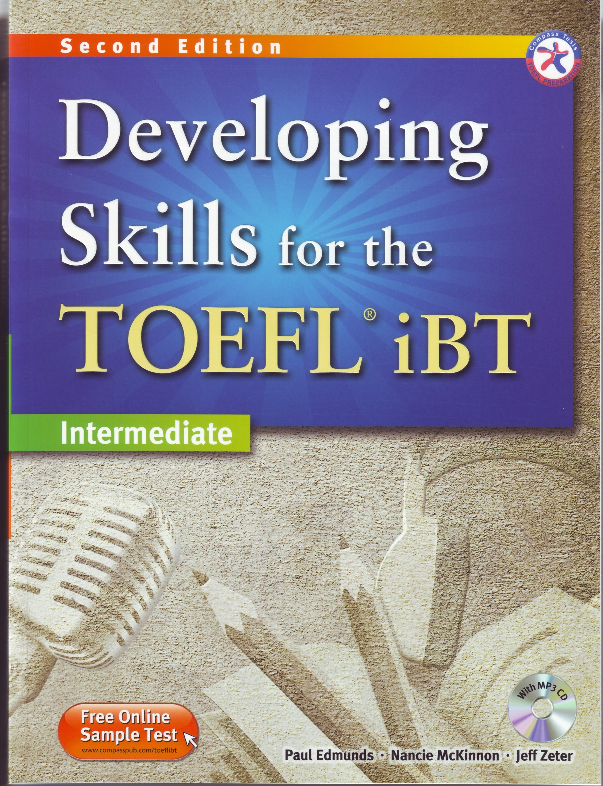 Developing Skills for the TOEFL iBT, 2nd Edition Intermediate Combined Book & MP3 CD by Compass Publishing