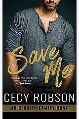 Save Me: An O'Brien Family Novel (The O'Brien Family Book 5)