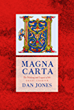 Magna Carta: The Making and Legacy of the Great Charter (The Landmark Library Book 1) (English Edition)