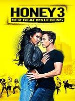 Honey 3: Der Beat Des Lebens [dt./OV]
