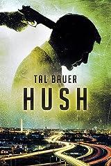 Hush Kindle Edition