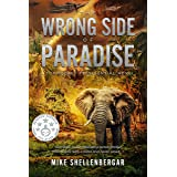 THE WRONG SIDE OF PARADISE: A Top Secret Presidential Novel