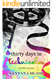 Thirty Days in Technicolor: A Paradise Cove Novella