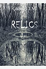 Relics (Three 13 Trilogy Book 1) Kindle Edition