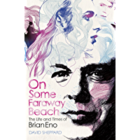 On Some Faraway Beach: The Life and Times