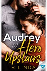 Audrey And The Hero Upstairs (Scandalous Series Book 5) Kindle Edition