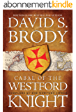 Cabal of The Westford Knight: Templars at the Newport Tower (Book #1 in the Templars in America Series) (English Edition)