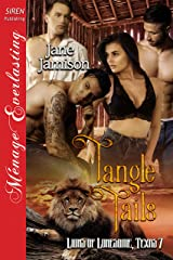 Tangle Tails [Lions of Lonesome, Texas 7] (Siren Publishing Menage Everlasting) Kindle Edition