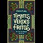 Tomates verdes fritos no café da Parada do Apito – Nova edição