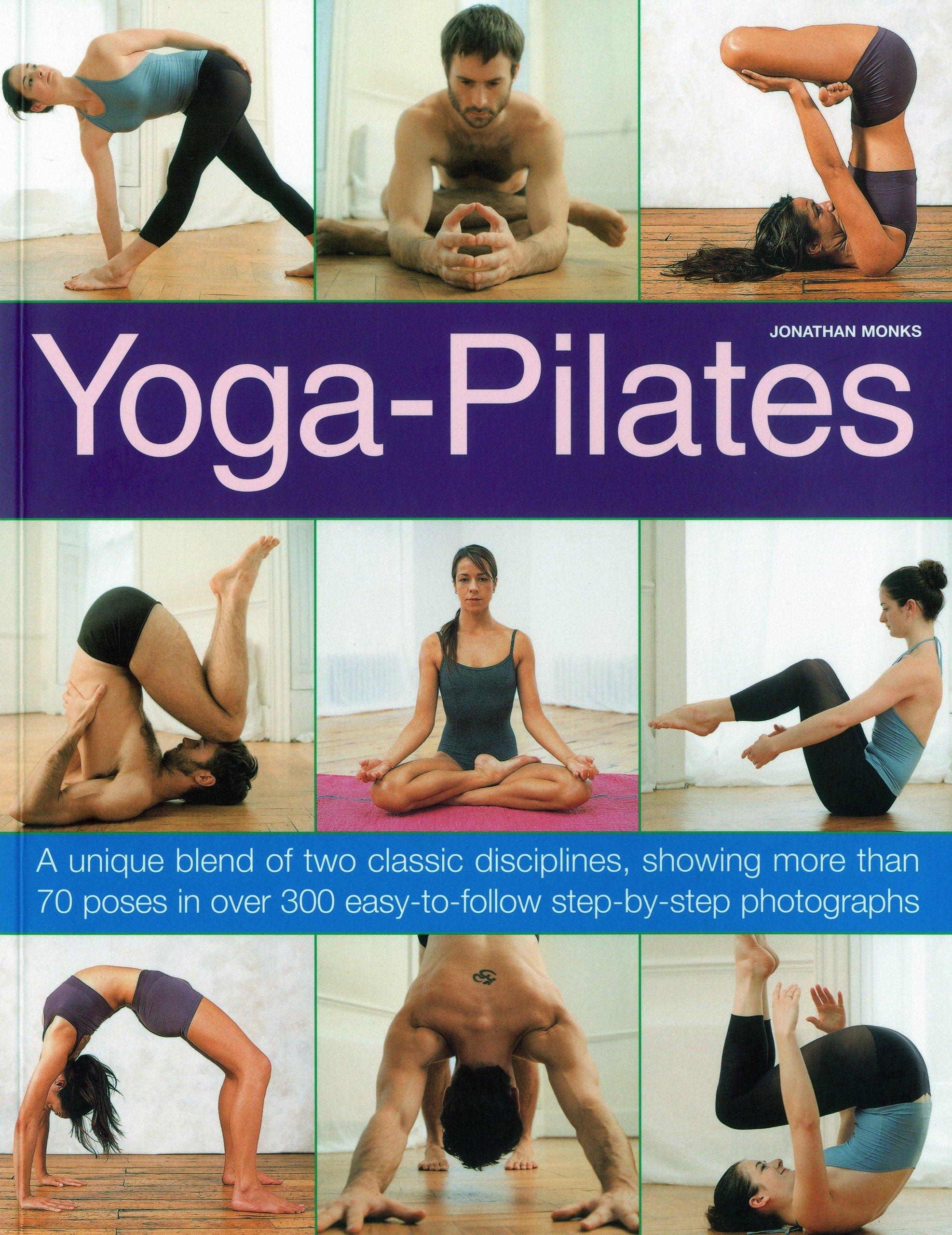 Yoga-Pilates: A Unique Blend of Two Classic Disciplines ...