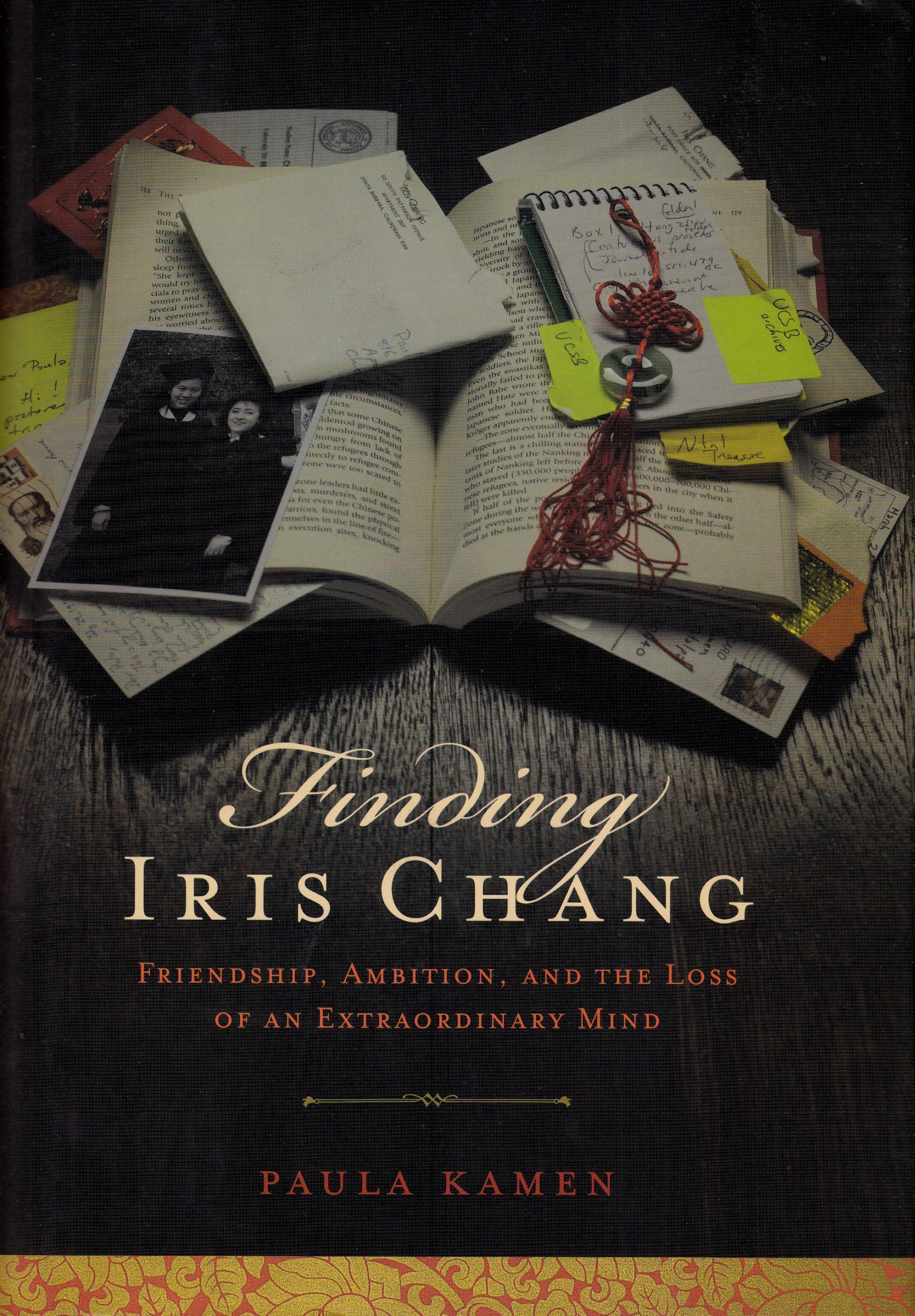 Download Finding Iris Chang: Friendship, Ambition, and the Loss of an Extraordinary Mind pdf