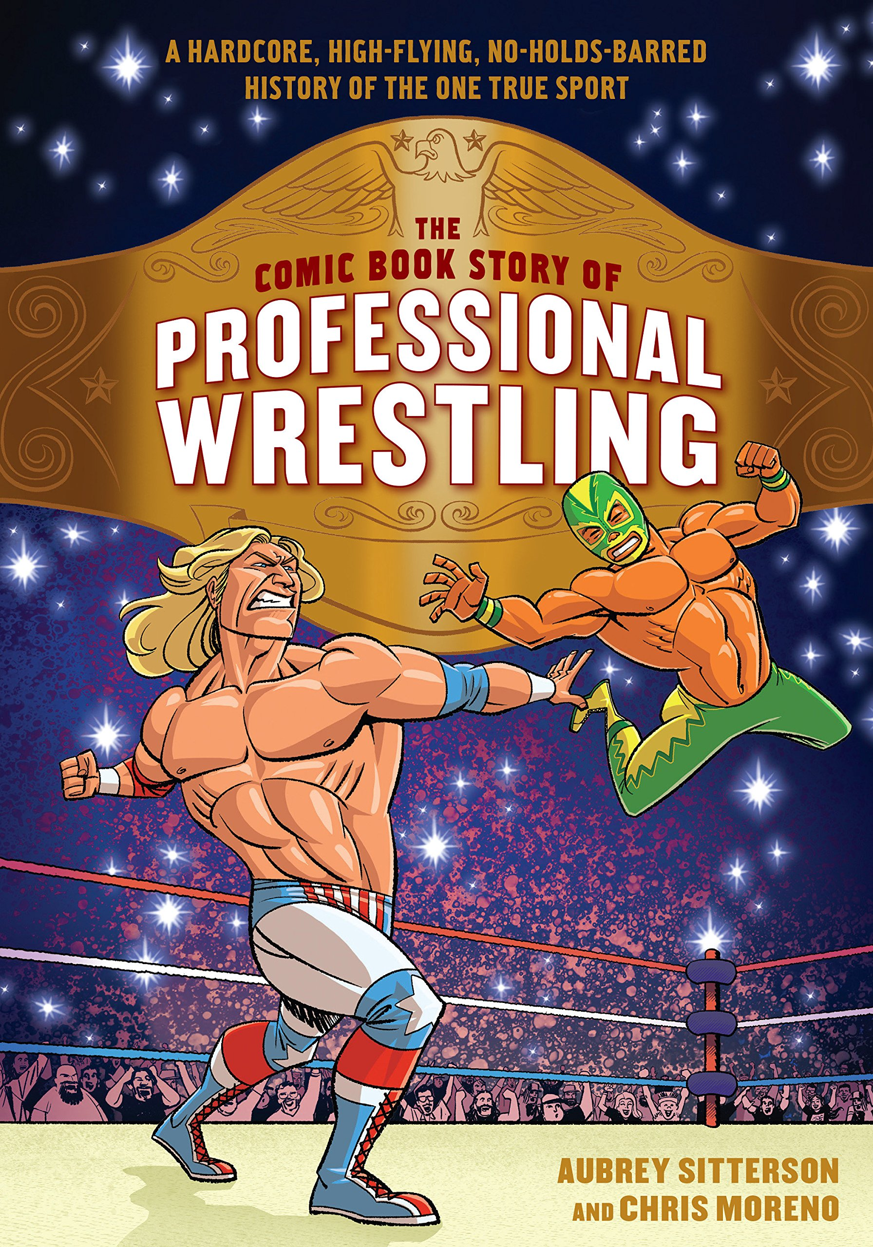 The Comic Book Story of Professional Wrestling: A Hardcore