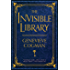 The Invisible Library (The Invisible Library Novel)