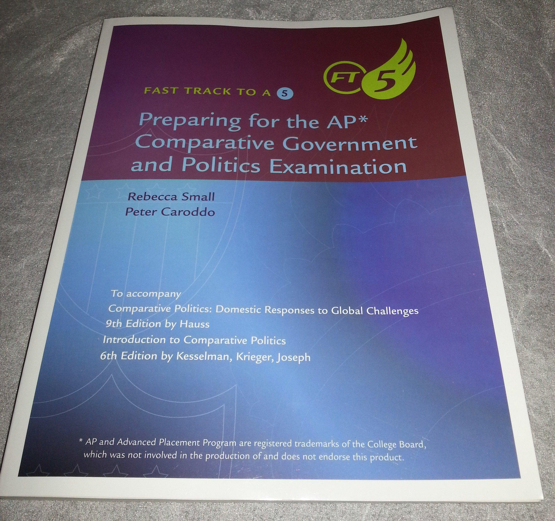 ... AP* Comparative Government and Politics Examination: Ap Exam, Advanced  Placement AP Exam, Rebecca Small, Peter Caroddo: 9781305107038: Amazon.com:  Books