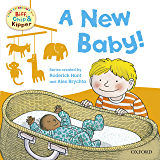 A New Baby (First Experiences with Biff, Chip and Kipper) (First Experiences with Biff, Chip & Kipper)