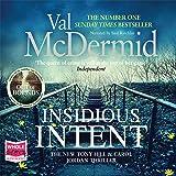 Insidious Intent: Tony Hill and Carol Jordan, Book 10