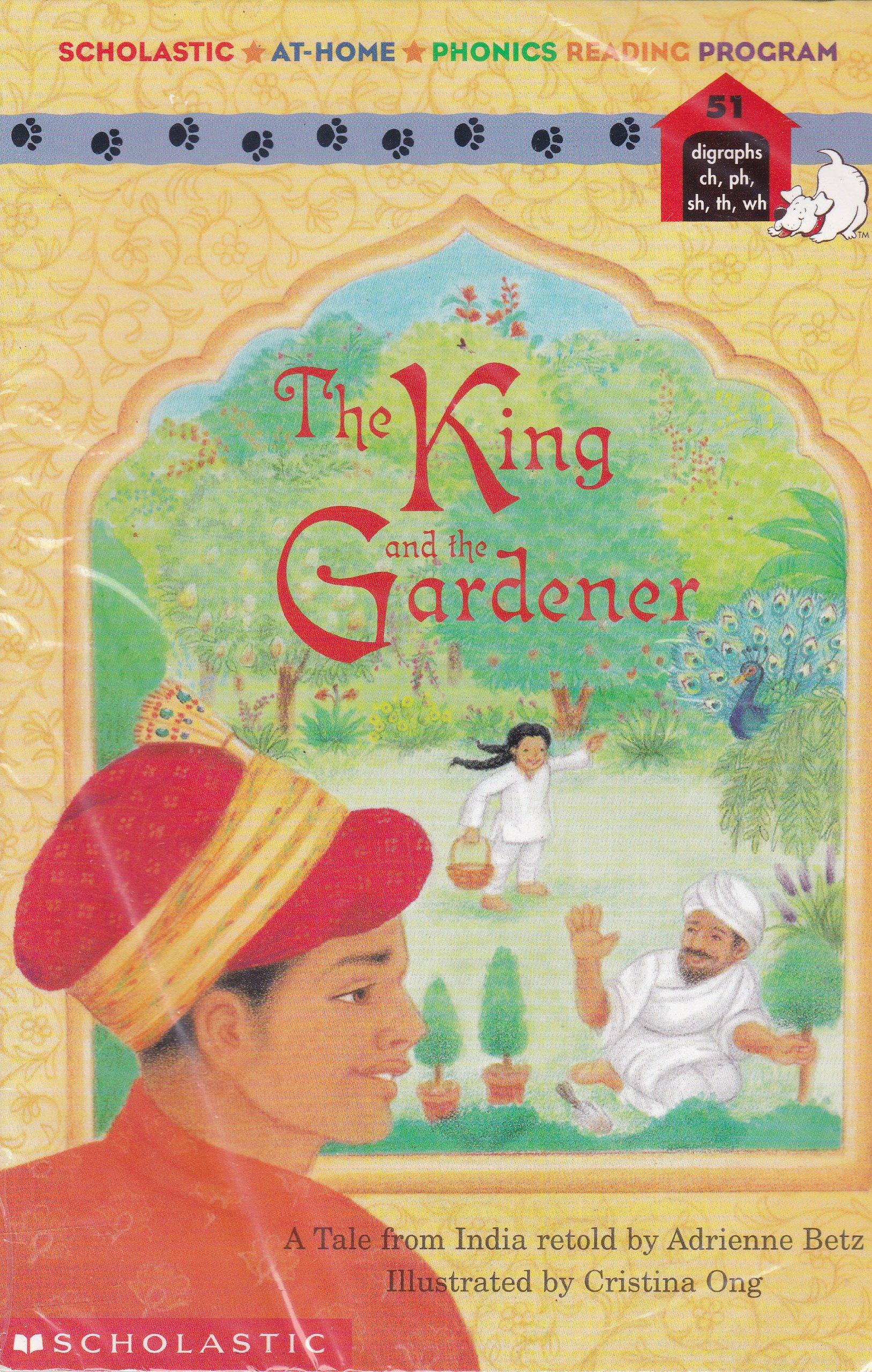 The King and the Gardener (Scholastic At-Home Phonics Reading Program, 51) pdf epub