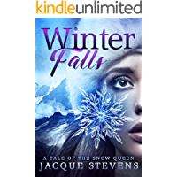 Winter Falls: A Young Adult Inspirational Fairytale Retelling (HighTower Snow Queen)