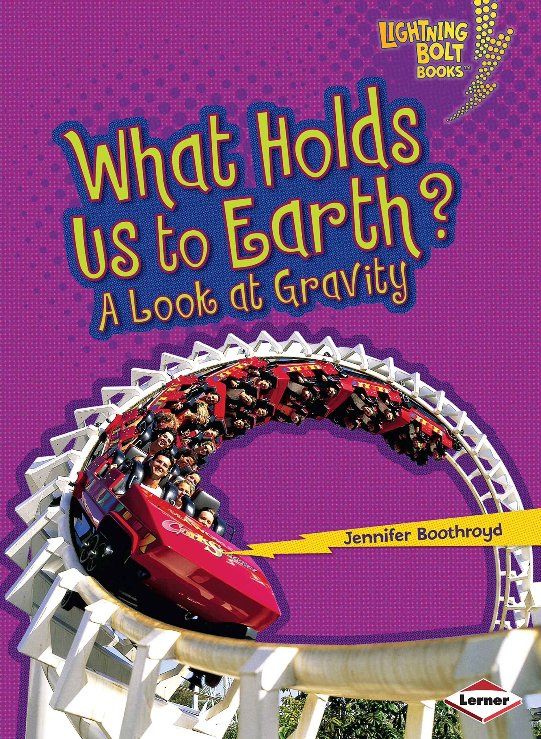 Download What Holds Us to Earth?: A Look at Gravity (Lightning Bolt Books) PDF