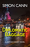 Diplomatic Baggage (Leathan Wilkey Book 2)