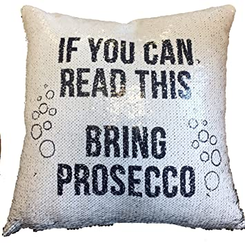 Prosecco Hidden Message Funny Magic Sequin Cushion Cover - Great Gift for Her Wine Lover