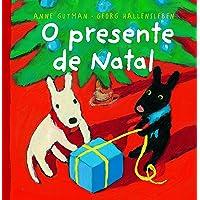O Presente de Natal - Coleção As Catástrofes de Gaspar e Lisa
