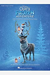 Disney's Olaf's Frozen Adventure Songbook: Songs from the Original Soundtrack Piano/Vocal/Guitar Kindle Edition