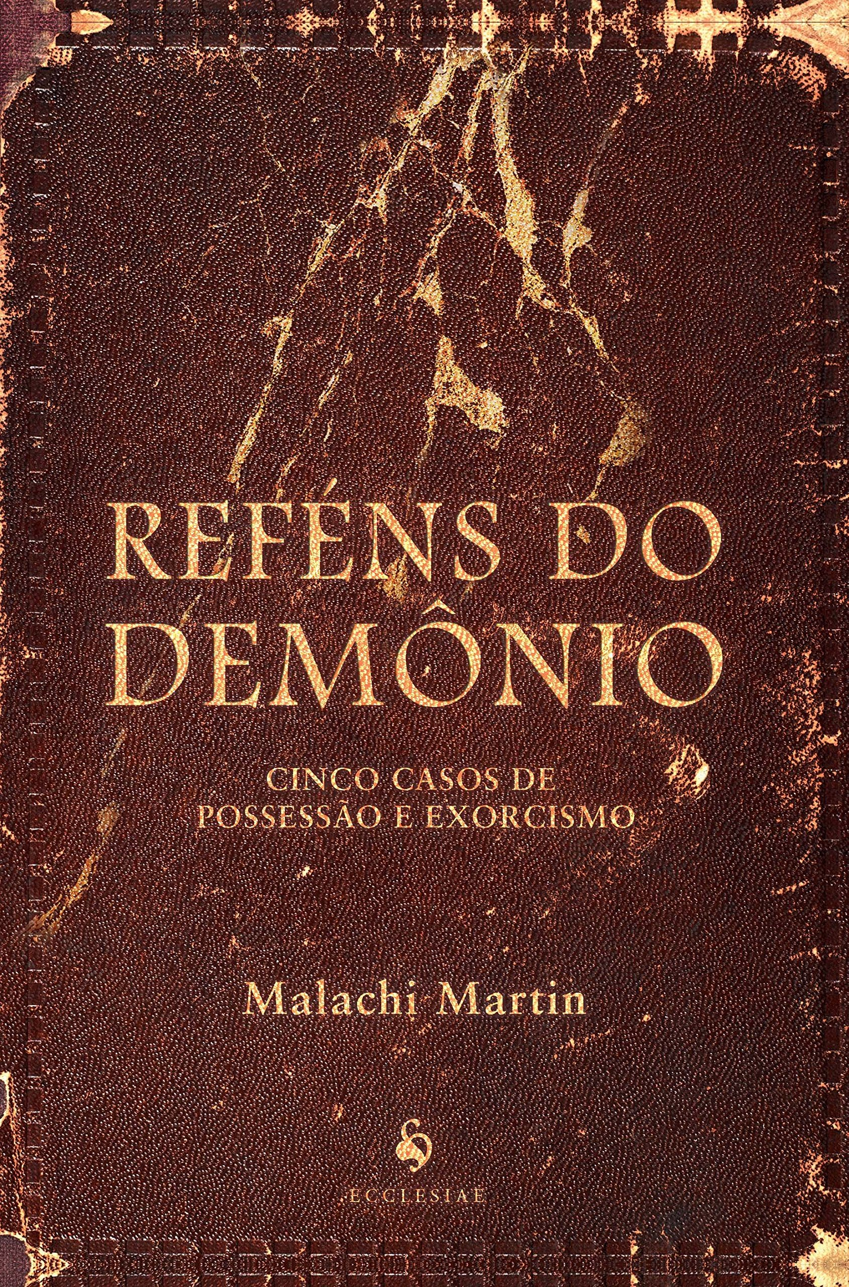 Resultado de imagem para malachi martin reféns do demônio