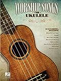 Worship Songs for Ukulele Songbook