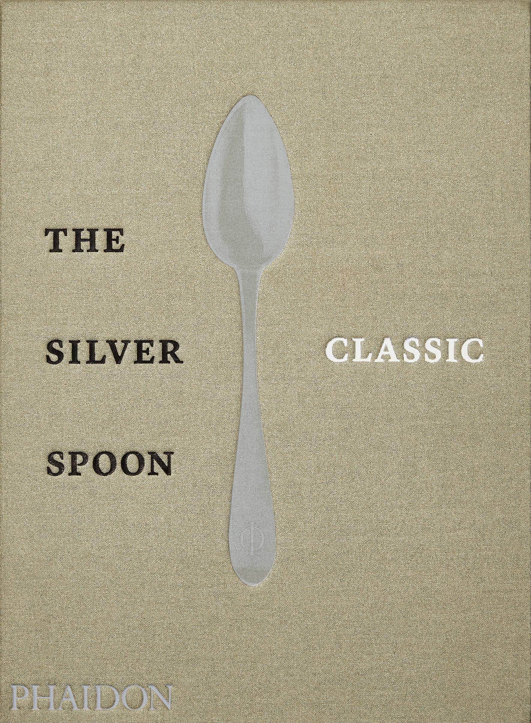 The Silver Spoon Classic by Phaidon Press