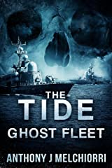 The Tide: Ghost Fleet (Tide Series Book 7) Kindle Edition