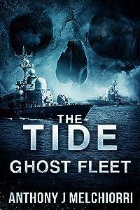 The Tide: Ghost Fleet (Tide Series Book 7)