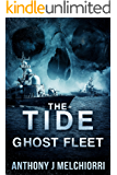 The Tide: Ghost Fleet (Tide Series Book 7)