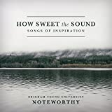 How Sweet the Sound: Songs of Inspiration